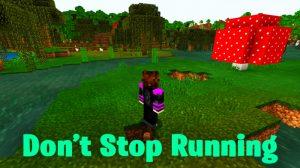 Don't Stop Running Minigame Haritası