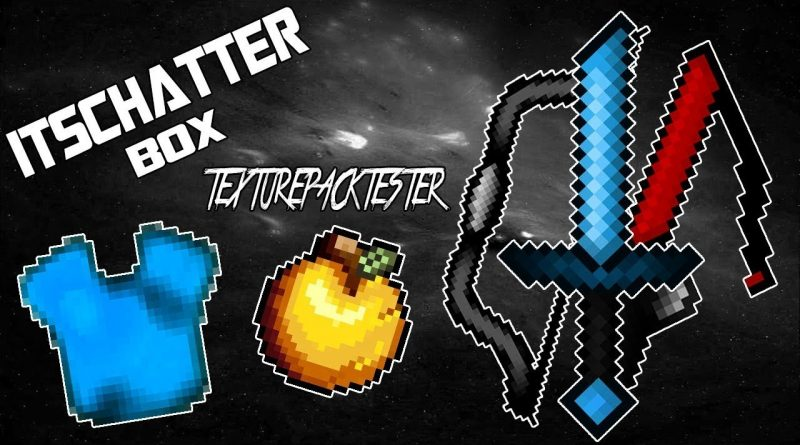ItsChatterBox [64x64] UHC- PvP Texture Pack