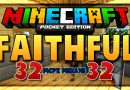 Faithful PE 32×32 Texture Pack – Minecraft 1.2 (MCPE)