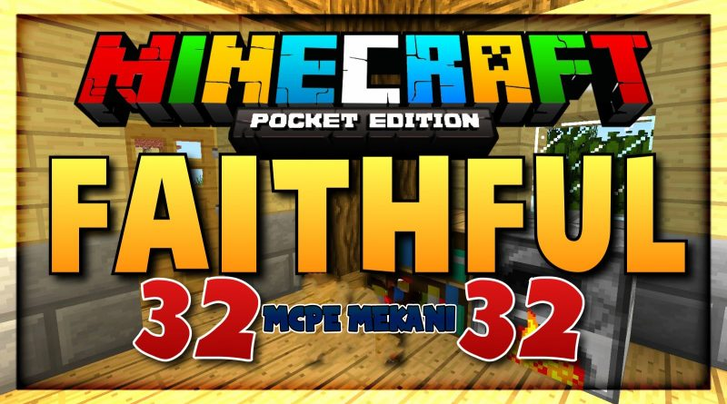 Faithful PE 32×32 Texture Pack – Minecraft 1.7 (MCPE)